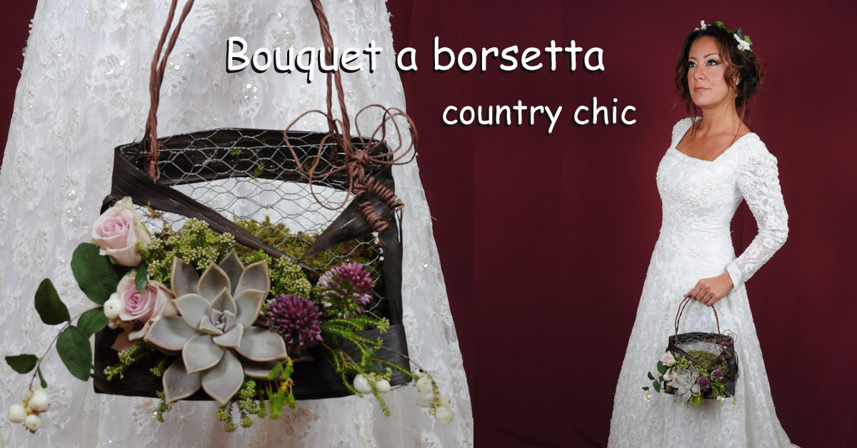 Bouquet Sposa Borsetta.Bouquet Da Sposa A Borsetta Country Chic