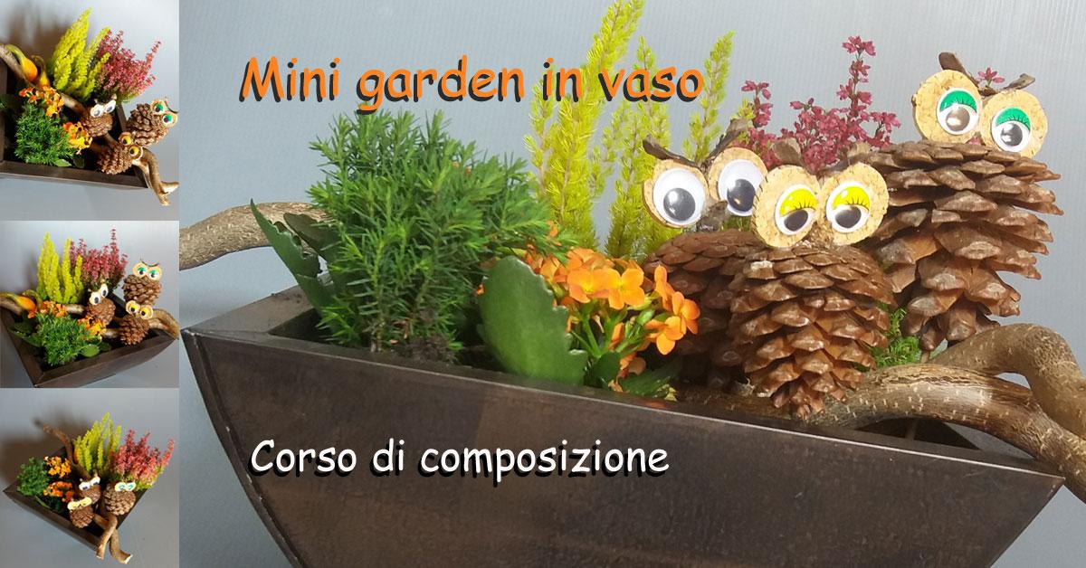 Paesaggi in vaso con piante mini garden giardini miniatura