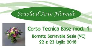 Bornate VC Tecnica Base Fioristi I mod 22 e 23 luglio 2018 @ Scuola d'Arte Floreale | Serravalle Sesia | Piemonte | Italia